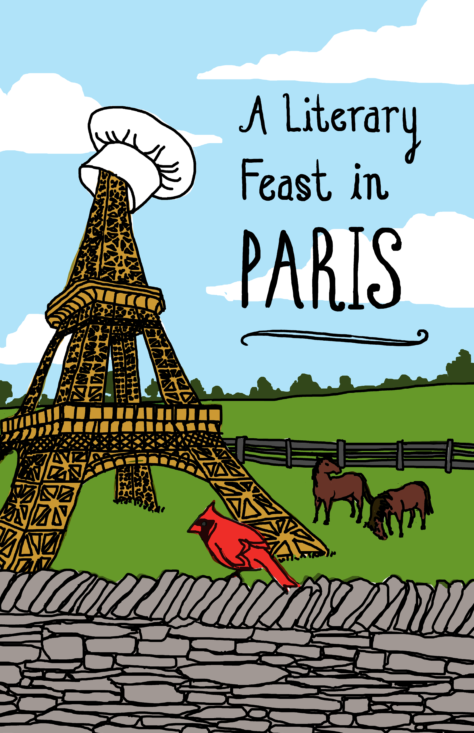 A Literary Feast in Paris cookbook front cover. Depicts a Kentucky horsefarm with an Eiffel tower in the field with chef hat on the peak.